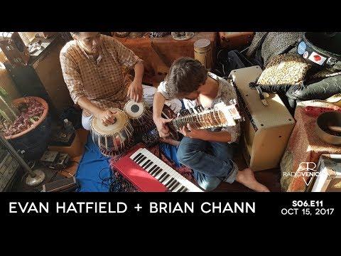 Evan Hatfield and Brian Chann - Part 1 | Radio Venice | S06.E11 | Sunday, October 15, 2017