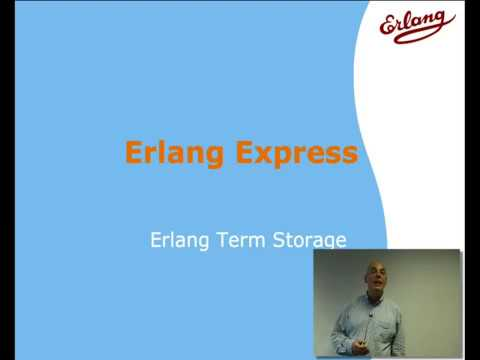 Erlang Term Storage by Simon Thompson | 12/13 of Erlang Express Course