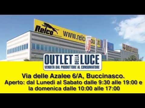 RELCO OUTLET LUCE a Buccinasco - YouTube
