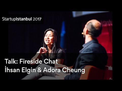 Fireside Chat - Adora Cheung - İhsan Elgin - Startup Istanbul