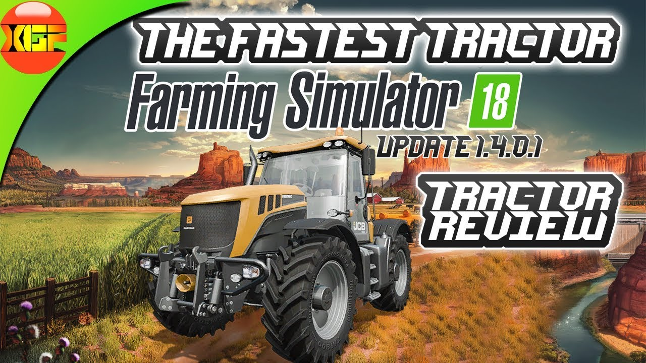 This is the fastest tractor of farming simulator 18! fs18 new update  1 4 0 1JCB Fastrac 8310 review!