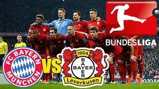 MATCH FC BAYERN MUNCHEN vs BAYER 04 LEVERKUSEN | BUNDESLIGA 2016/17