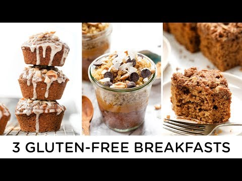 GLUTEN FREE BREAKFAST RECIPES | 3 Healthy Breakfast Ideas