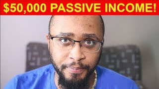 How to Make Passive Income Online: Why I Make $50,000 a Month!