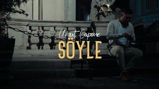 Umut Capone - SÖYLE (Offizielles Video)