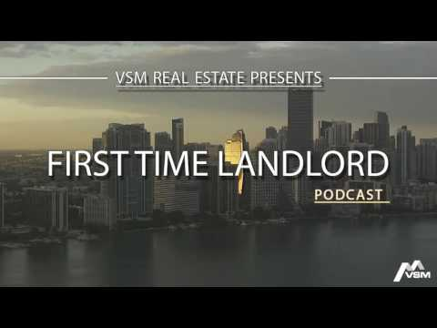 VSM Podcast #4 | First Time Landlord