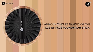 22 Shades Of The Ace Of Face Foundation Stick   SUGAR Cosmetics