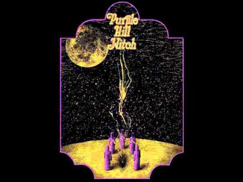 Purple Hill Witch - Purple Hill Witch (Full Album 2014)