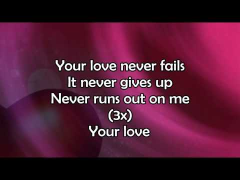 One Thing Remains (Your Love Never Fails) - Lyric Video HD