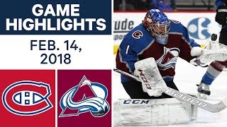 NHL Game Highlights   Canadiens vs. Avalanche - Feb. 14, 2018