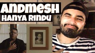 """Reacting to Andmesh """"Hanya Rindu"""""""