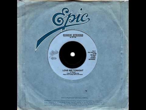 "Shakin' Stevens - Love Me Tonight - B-side of Cry Just a Little Bit - Vinyl 7"" Single Record"