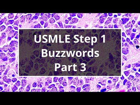 USMLE Step 1 Buzzwords (Part 3)