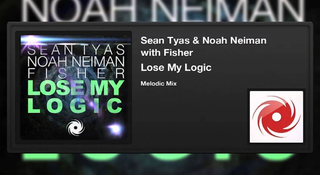 Sean Tyas - Fisher - Lose My Logic