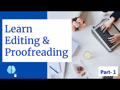 Learn Editing and Proofreading   Proofreading and Writing Editing techniques Part-1 :