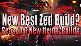 Best Season 6 Zed Build? - League of Legends