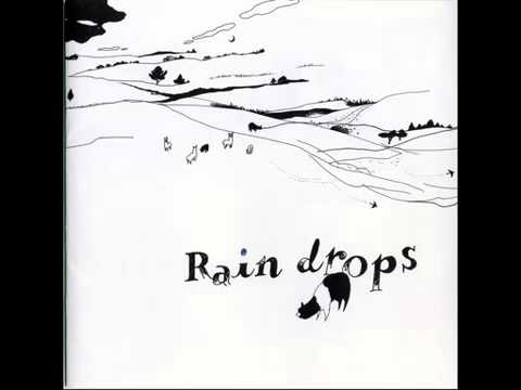 Raindrops - Infinity of Our Love