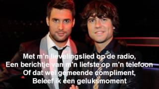 Nick & Simon - Geluksmoment (lyrics)