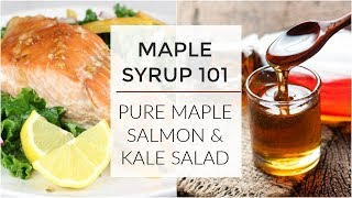 Maple Syrup 101 | Everything You Need To Know + A Pure Maple Inspired Dinner thumbnail