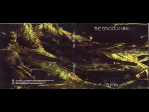 The Spacious Mind - Rotvalta(Full Album)