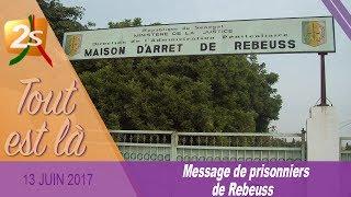 PRISON DE REUBEUS ET SES CONDITIONS DE VIE : MESSAGE DES PRISONNIERS