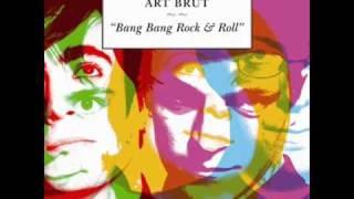 Art Brut: My Little Brother (with lyrics!)