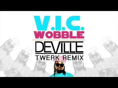 V.I.C. - Wobble 2.0 (Deville Twerk Remix)