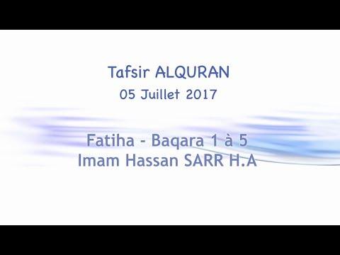 Tafsir 001 du 05/07/2017 || Fatiha-Baqara 1- 5 || Imam SARR