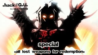 """.hack//G.U. Vol.3 Redemption (Special 4) - """"All Lost Weapons for Redemption"""""""