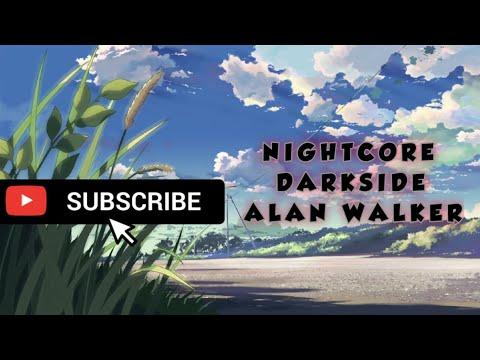 nightcore---darkside-(alan-walker)