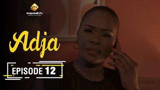 Adja Série - Ramadan 2021 - Episode 12
