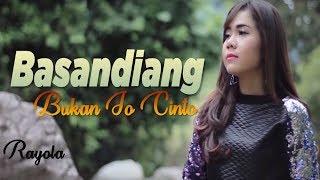 Rayola - Basandiang Bukan Jo Cinto Lagu Minang Terpopuler ( Substitle Bahasa Indonesia)