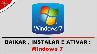 ATIVADOR Windows 7 DEFINITIVO - Todas as Versões 32/64 Bits