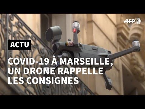 Coronavirus: un drone survole Marseille pour faire respecter le confinement | AFP News