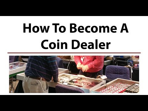 How To Become A COIN DEALER - Pros And Cons Of Starting A Coin Business