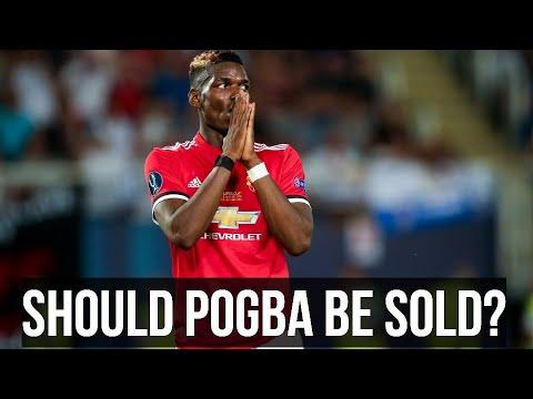 Should Paul Pogba Be Sold? Man Utd News