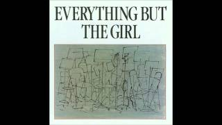 Everything But The Girl - Missing (Acoustic) - And I Miss You