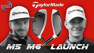 TaylorMade M5 AND M6 LAUNCH