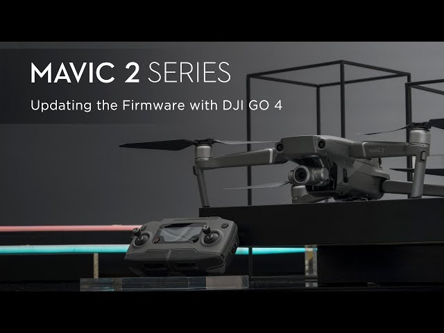 How to Update the Mavic 2 Firmware with DJI GO 4