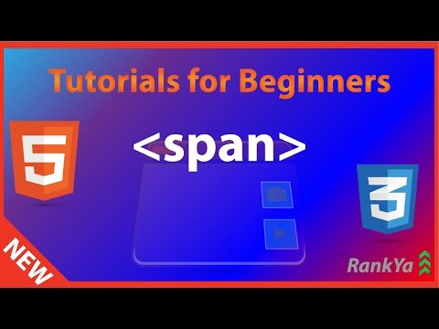 HTML5 Tutorials For Beginners - HTML SPAN Is Your Friend In HTML5