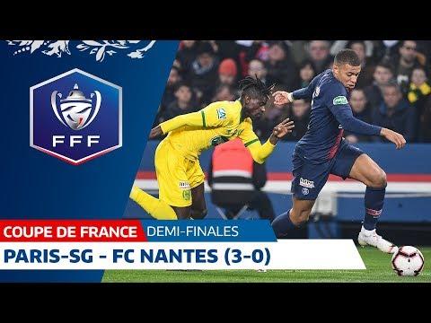 Coupe de France, demi-finales : Paris-SG-FC Nantes (3-0), le résumé I FFF 2019