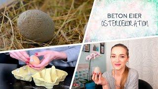 DIY - Ostern Beton Eier selbermachen