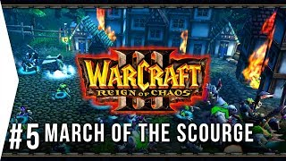 So HARD! - Warcraft 3 ► Chapter 5: March of the Scourge - Human Campaign Gameplay!