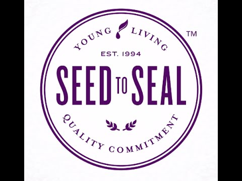 What Sets Young Living Apart - Quality From Seed to Seal Process