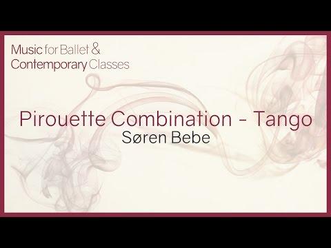 Music for Ballet Class. Pirouette Combination (Tango)