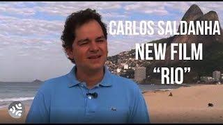 Carlos Saldanha - I Love My Hometown Rio De Janeiro