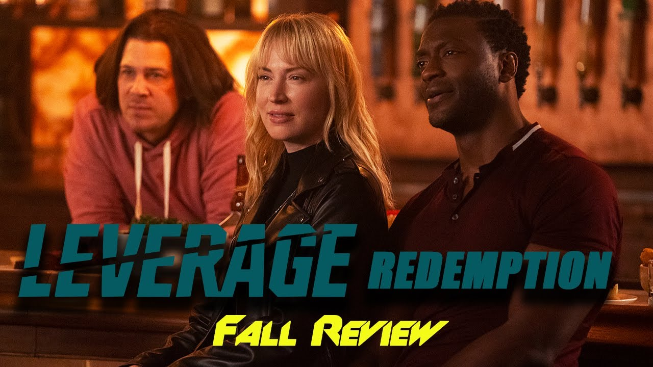 Download Leverage Redemption Fall Review - The Best Episodes Yet!