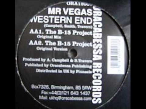 Mr Vegas -- Western End (B-15 Project Original Remix)