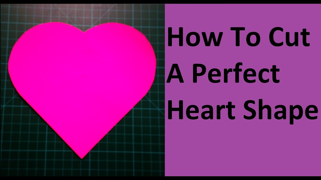 how to cut a heart shape how to make a perfect paper heart without folding valentine 39 s craft. Black Bedroom Furniture Sets. Home Design Ideas