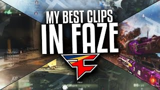 My Best Clips in FaZe